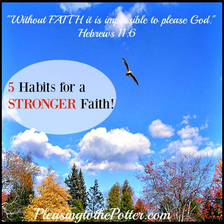 Five Habits for a Stronger Faith